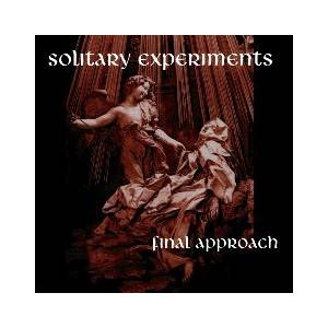 Cover - Solitary Experiments: Final Approach