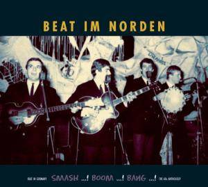 Beat Im Norden - Beat In Germany - Smash Boom Bang - The 60s Anthology - Cover