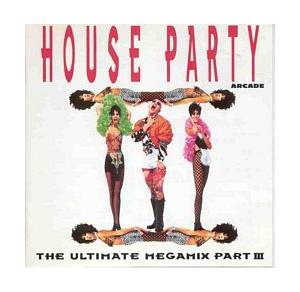 House Party III - The Ultimate Megamix - Cover