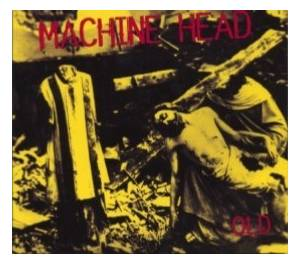 Machine Head: Old - Cover