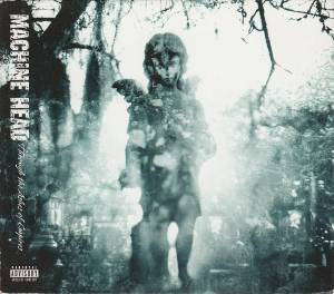Machine Head: Through The Ashes Of Empires (2-CD) - Bild 1