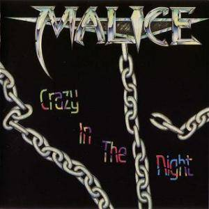 Cover - Malice: Crazy In The Night