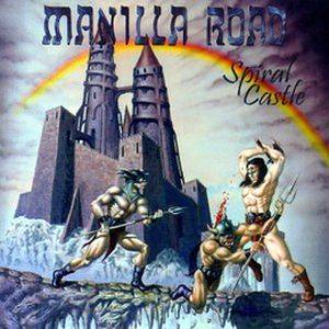 Manilla Road: Spiral Castle - Cover