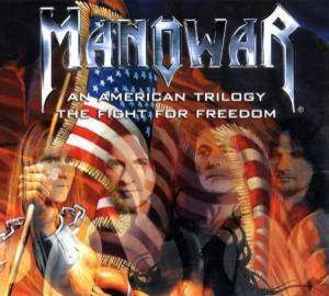 Manowar: American Trilogy / The Fight For Freedom, An - Cover