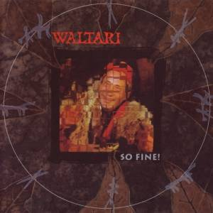 Cover - Waltari: So Fine!