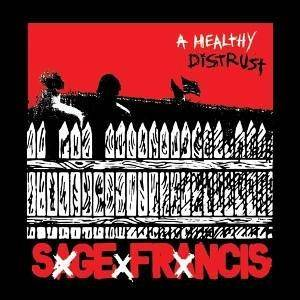 Cover - Sage Francis: Healthy Distrust, A