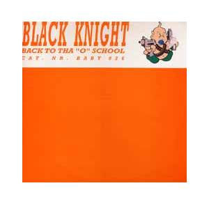 "Cover - Black Knight: Back To Tha ""O"" School"