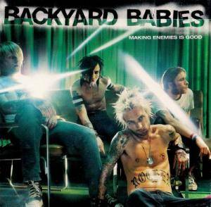 Backyard Babies: Making Enemies Is Good (CD) - Bild 2