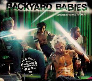 Backyard Babies: Making Enemies Is Good (CD) - Bild 1