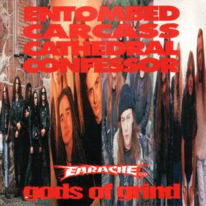 Entombed / Carcass / Cathedral / Confessor: Gods Of Grind (Split-CD) - Bild 1