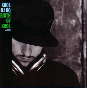Kool DJ GQ - Birth Of Kool - Cover