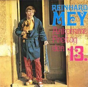 Reinhard Mey: Ankomme, Freitag Den 13. (LP) - Bild 1