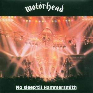 Motörhead: No Sleep 'til Hammersmith (CD) - Bild 1