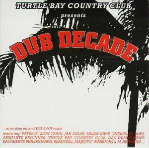 Cover - Turtle Bay Country Club: Presents - Dub Decade