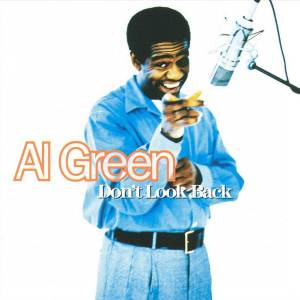 Al Green: Don't Look Back - Cover