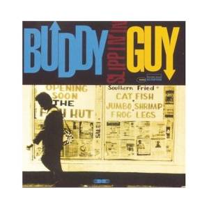 Cover - Buddy Guy: Slippin' In