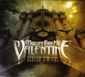 Bullet For My Valentine: Scream Aim Fire - Cover