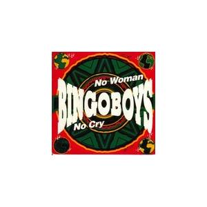 Cover - Bingoboys: No Woman No Cry