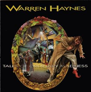 Warren Haynes: Tales Of Ordinary Madness - Cover