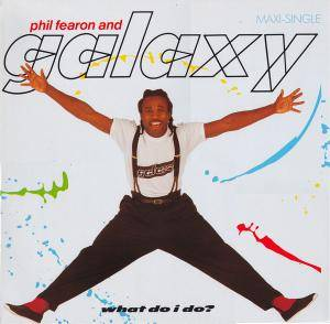 Cover - Phil Fearon & Galaxy: What Do I Do?