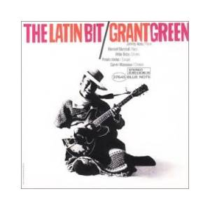Grant Green: Latin Bit, The - Cover