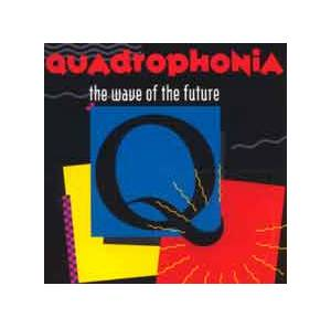 Quadrophonia: Wave Of The Future, The - Cover