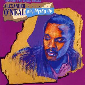 Alexander O'Neal: Hearsay - All Mixed Up - Cover