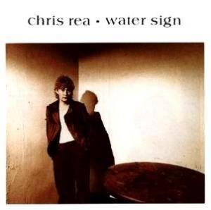 Chris Rea: Water Sign - Cover