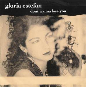 Gloria Estefan: Don't Wanna Lose You - Cover