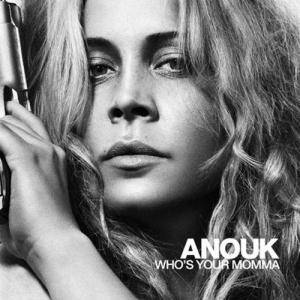 Cover - Anouk: Who's Your Momma