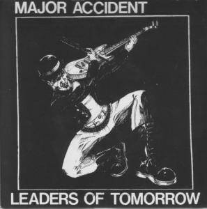 Cover - Major Accident: Leaders Of Tommorow