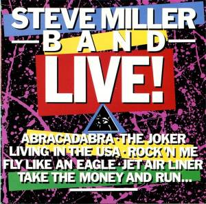 The Steve Miller Band: Live! - Cover