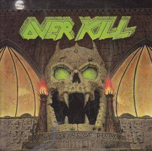 Overkill: The Years Of Decay (CD) - Bild 1
