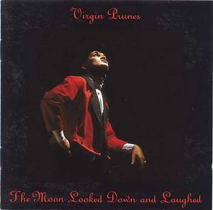 Virgin Prunes: Moon Looked Down And Laughed, The - Cover