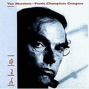 Van Morrison: Poetic Champions Compose - Cover