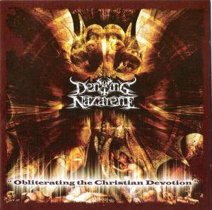 Denying Nazarene: Obliterating The Christian Devotion - Cover