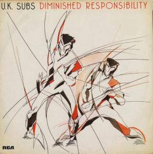 Cover - U.K. Subs: Diminished Responsibility