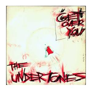 The Undertones: Get Over You - Cover