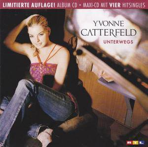 Yvonne Catterfeld: Unterwegs - Cover