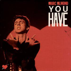 Marc Almond: You Have - Cover