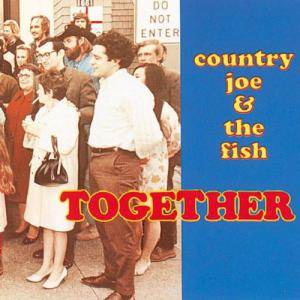 Cover - Country Joe & The Fish: Together