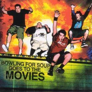 Cover - Bowling For Soup: Goes To The Movies
