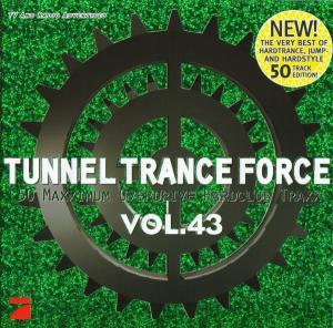 Tunnel Trance Force Vol. 43 - Cover