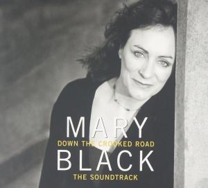 Mary Black: Down The Crocked Road (The Soundtrack) - Cover