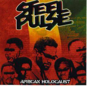 Cover - Steel Pulse: African Holocaust