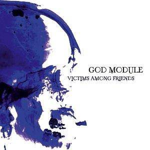 Cover - God Module: Victims Among Friends