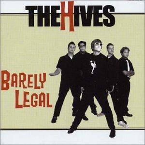 The Hives: Barely Legal (CD) - Bild 1
