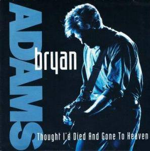 "Bryan Adams: Thought I'd Died And Gone To Heaven (7"") - Bild 1"
