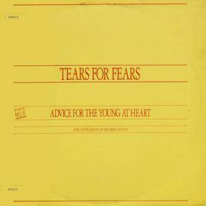 Tears For Fears: Advice For The Young At Heart - Cover