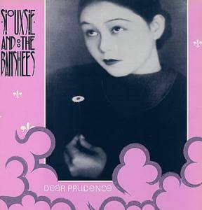 Siouxsie & The Banshees: Dear Prudence - Cover